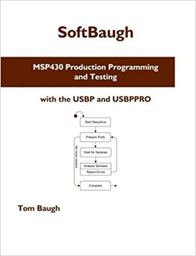 Buy MSP430 Production Programming and Testing: with the USBP and