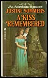 A Kiss Remembered, Justine Sommers, 0441448003