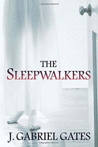 Image result for the sleepwalkers j gabriel gates
