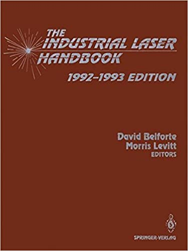 The Industrial Laser Handbook: 1992–1993 Edition