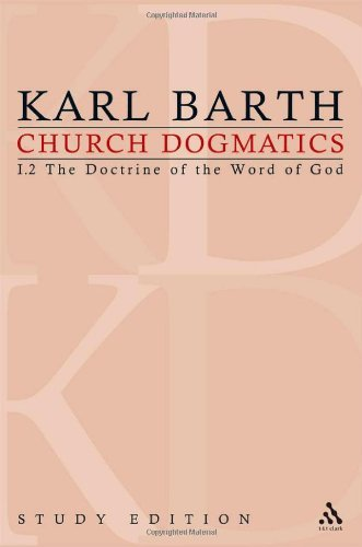 Download Church Dogmatics, Vol. 1.2, Sections 16-18: The Doctrine of the Word of God, Study Edition 4 [Paperback] [2010] 1 Ed. Karl Barth pdf