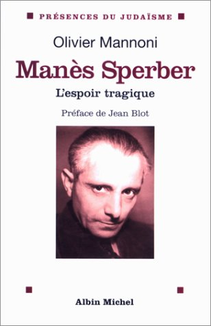 Manes Sperber (Collections Spiritualites) (French Edition)