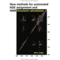 NEW methods for automated NOE assignment and NMR structure calculation