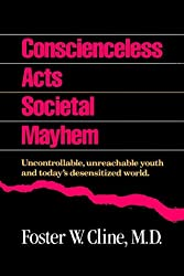 Conscienceless Acts, Societal Mayhem: Uncontrollable, Unreachable Youth and Today's Desensitized World