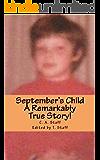 September's Child: A Remarkably True Story!