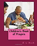Children's Book of Prayers, K Rich, 1493631462