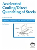 Accelerated Cooling/Direct Quenching of Steels, Grace M. Davidson, 0871706075