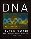 DNA, James D. Watson and Andrew Berry, 0375415467
