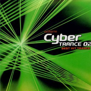 Velfarre Cyber Trance 02 by Avex Trax Japan