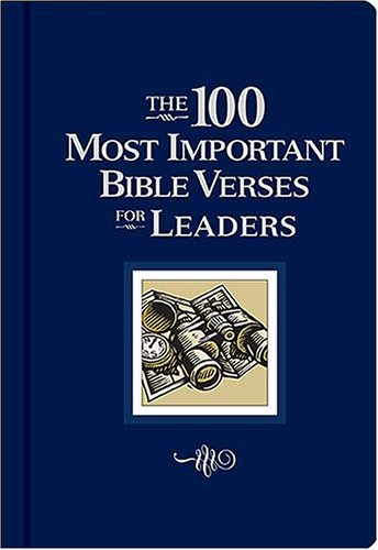 Download The 100 Most Important Bible Verses for Leaders pdf
