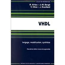 VHDL, langage, modélisation, synthèse, 2ème édition