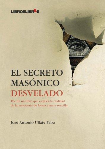 Download El Secreto masónico desvelado (Spanish Edition) pdf