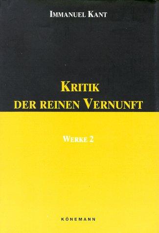 Werke in sechs Bänden Bd 2. Kritik der reinen Vernunft