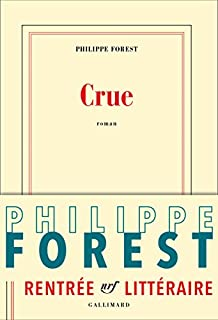 Crue, Forest, Philippe