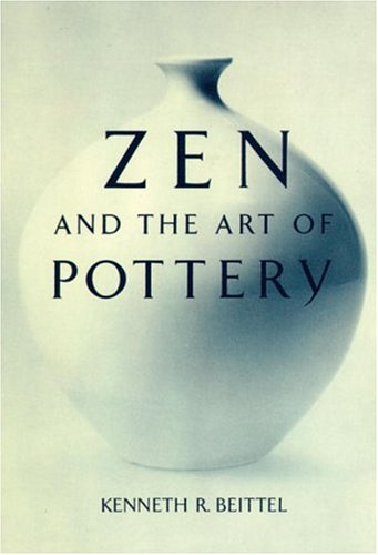 Zen And The Art Of Pottery