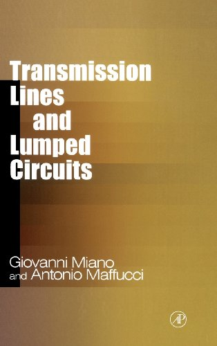 Transmission Lines and Lumped Circuits: Fundamentals and Applications (Electromagnetism)