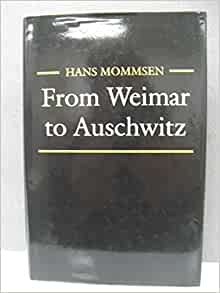 from weimar to auschwitz essays in german history