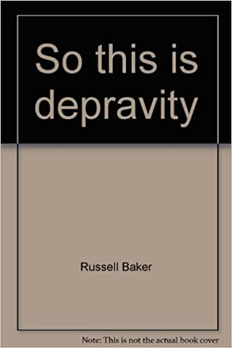 so this is depravity russell baker com books