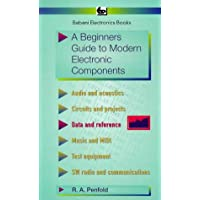 Beginner's Guide to Modern Electronic Components (BP S, Band 285)