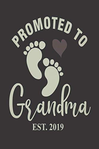 Promoted To Grandma Est. 2019: New Grandmother Heart Notebook, Pregnancy Announcement, Vintage Keepsake Journal for Soon To Be Grandmas