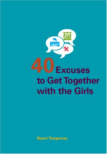Forty Excuses to Get Together with the Girls ebook