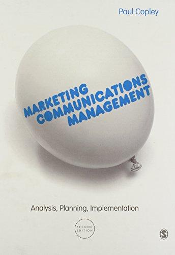 Marketing Communications Management: Analysis, Planning, Implementation