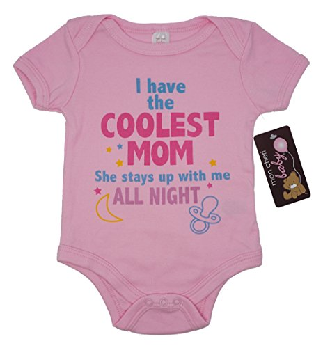 Mon Cheri Baby I Have The Coolest Mom She Stays UP With Me All Night Funny Baby Girl Infant One Piece Novelty Bodysuits (3-6)