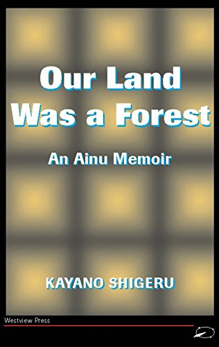 our-land-was-a-forest-an-ainu-memoir-transitions-asia-and-asian-america
