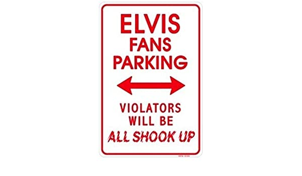 Signs 4 Fun SPSE Elvis Shook up Small Parking Sign