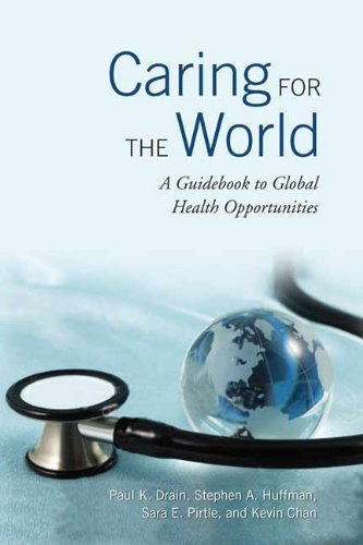 Download Caring for the World: A Guidebook to Global Health Opportunities pdf epub