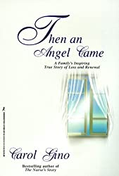 Then An Angel Came by Carol Gino (1998-09-01)