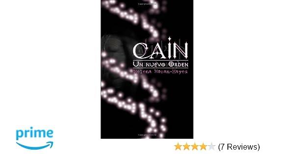 Cain (Un Nuevo Orden) (Volume 1) (Spanish Edition): Helena ...