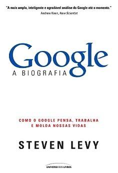 Google - A Biografia por [Levy, Steven]