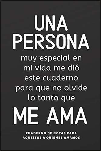 Cuaderno De Notas Una Persona Me Ama: Regalos Para Novios ...