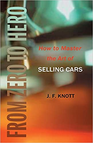 From zero to hero how to master the art of selling cars jeffrey from zero to hero how to master the art of selling cars 0th edition fandeluxe Image collections