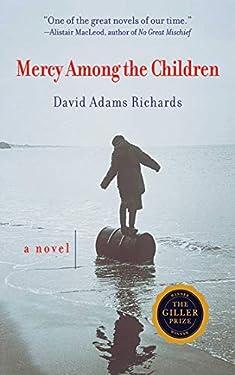 Mercy Among the Children: A Novel