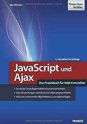 JavaScript und Ajax - Das Praxisbuch für Web-Entwickler