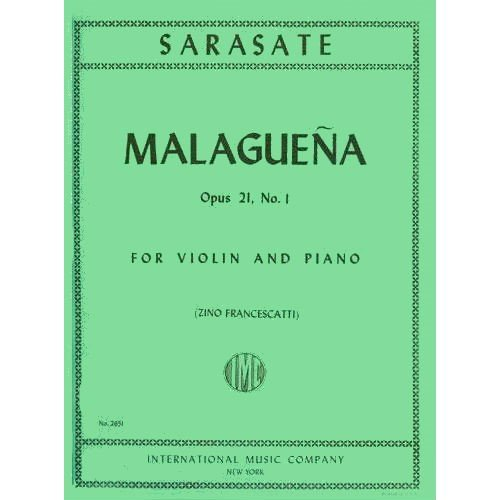 Sarasate Pablo Malaguena Op 21 No 1 For Violin and Piano. by Francescatti. International Music