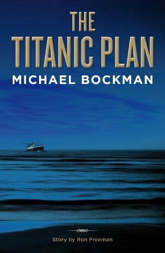 Free eBook - The Titanic Plan