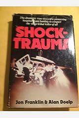 Shock-Trauma Hardcover