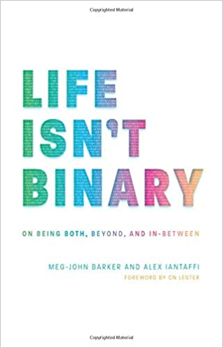 Amazon com: Life Isn't Binary: On Being Both, Beyond, and In