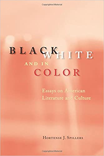 com black white and in color essays on american  black white and in color essays on american literature and culture 1st edition