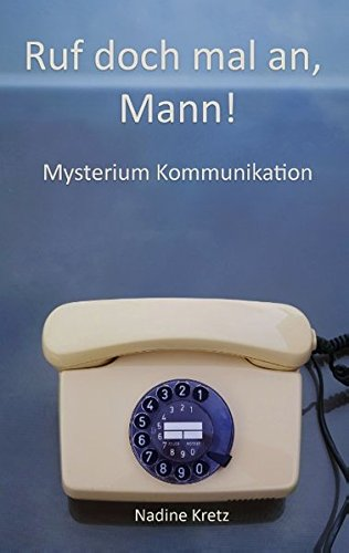 ruf-doch-mal-an-mann-mysterium-kommunikation