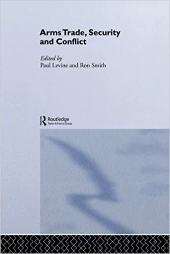 Book The Arms Trade, Security and Conflict (Routledge Studies in Defence and Peace Economics)
