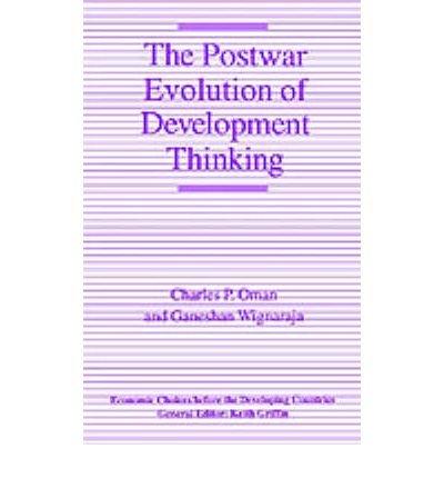 Read Online [(Postwar Evolution of Development Thinking )] [Author: Charles P. Oman] [Feb-2003] PDF