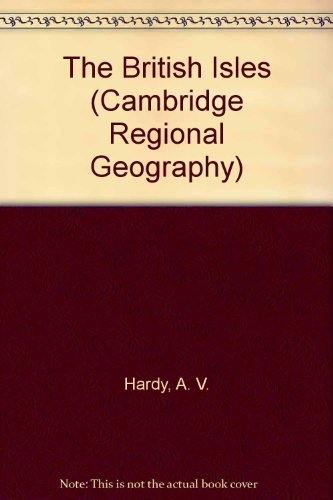 The British Isles (Cambridge Regional Geography)