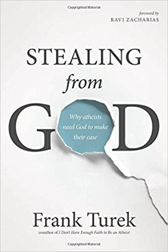 Image result for stealing from god frank turek