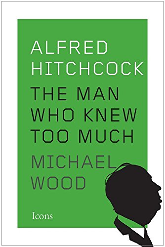 Image of Alfred Hitchcock: The Man Who Knew Too Much (Icons)