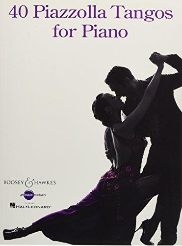 Tango Piano Music - 40 Piazzolla Tangos for Piano