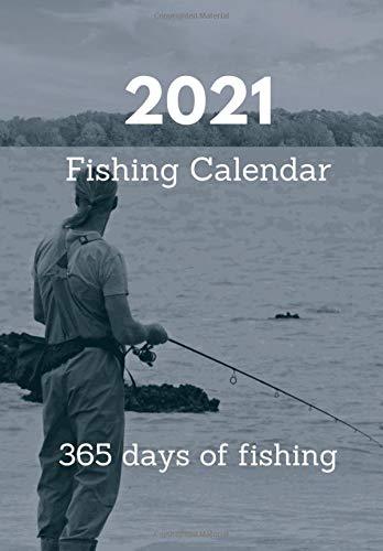 Fishing Calendar 2021 Fishing calendar 2021: 365 days of fishing: Christoff, H. M.